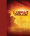 Blueprint for the future: Looking back, turning inward and moving forward (2011)