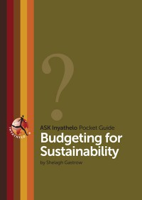 Budgeting for Sustainability (2014). By Shelagh Gastrow
